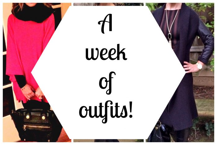 A Week of Outfits!