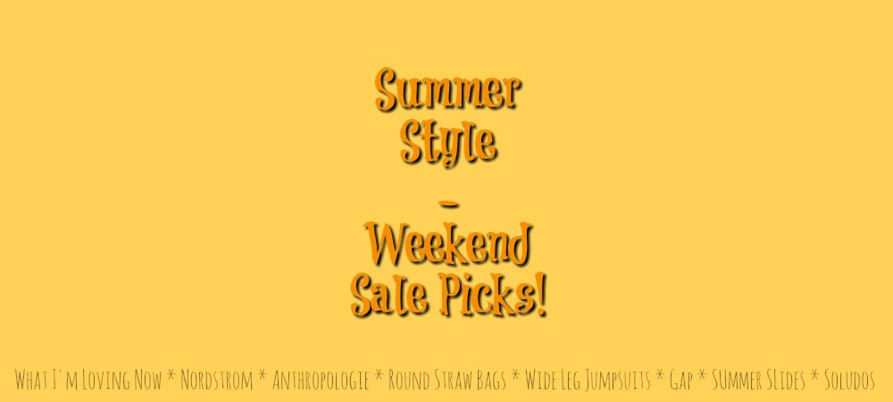 The Weekend Sale Edit | 7.19.2019