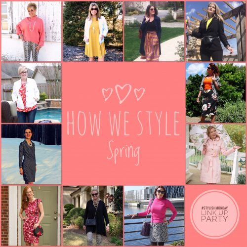 How We Style Spring | Stylish Monday Link Up