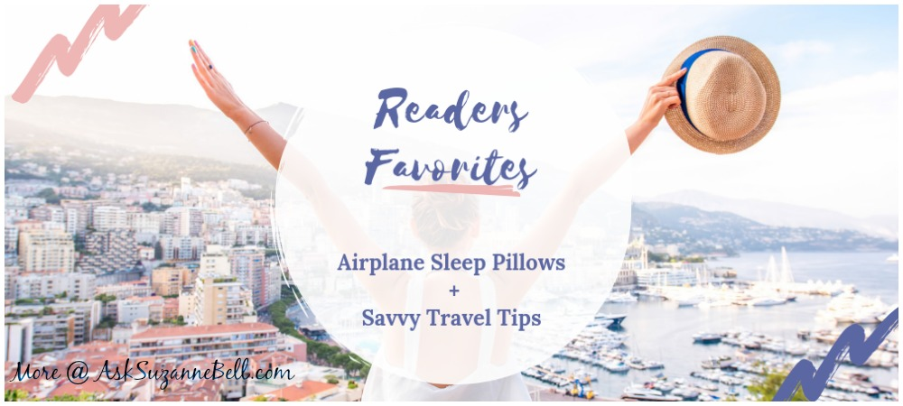 Readers Favorites: Airplane Neck Pillows  + Savvy Travel Tips