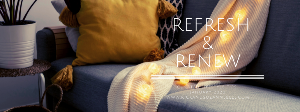Refresh and Renew 2020 | RickandSuzanneBell.com