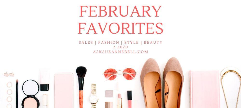 February Favorites | 2.2020